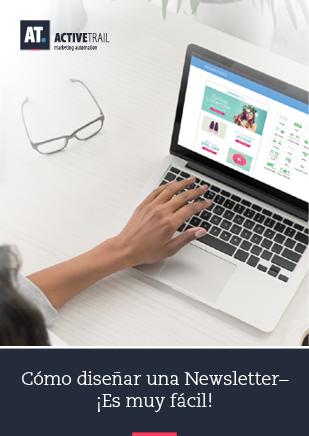 Cómo diseñar  una Newsletter– ¡Es muy fácil!
