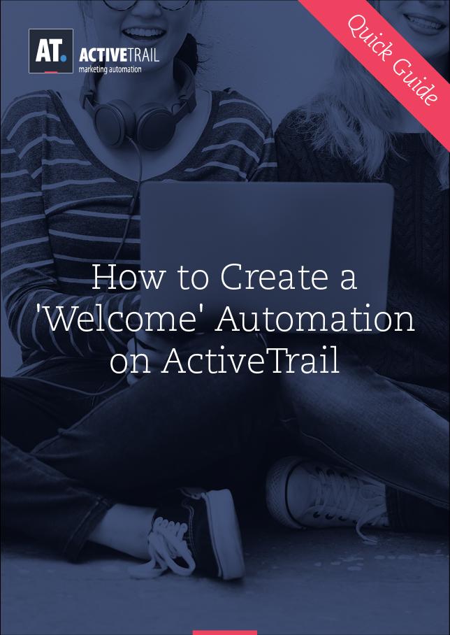Guía rápida – Crea una 'Automatización de bienvenida' en ActiveTrail